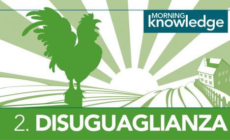 Morning Knowledge /2. Disuguaglianza