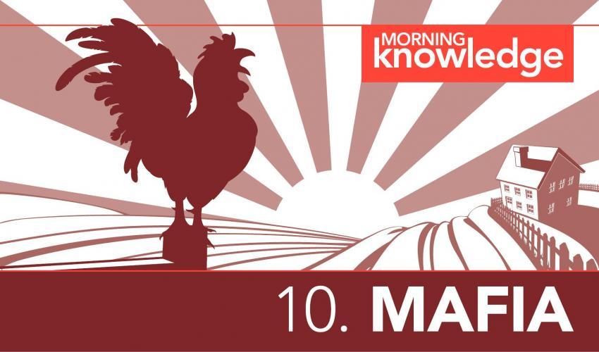 Morning Knowledge /10. Mafia